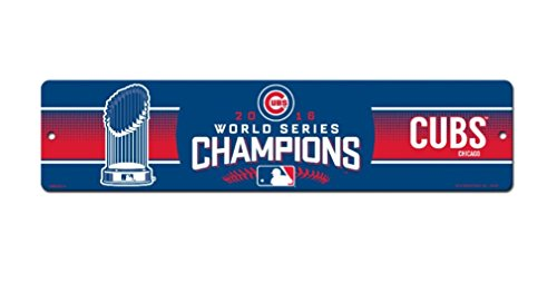 MLB Chicago Cubs World Series Champs Plastic Street Sign