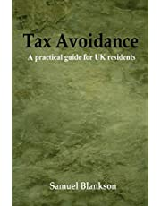 Tax Avoidance A practical guide for UK residents