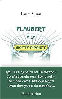 Flaubert à La Motte-Picquet, Murat, Laure