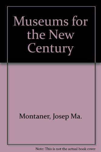Descargar Libro Museos Para El Nuevo Siglo Josep Ma. Montaner