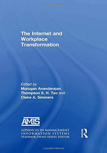 The Internet and Workplace Transformation (Advances in Management Information Systems)