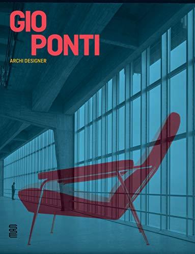 Gio Ponti: Archi-Designer