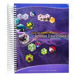 Guia de referencia de Aceites Esenciales (sexta edición) (Essential Oils Desk Reference Guide in Spanish)