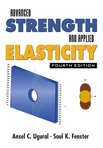 Advanced Strength and Applied Elasticity