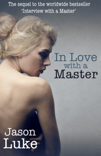 In Love with a Master: Interview with a Master 2