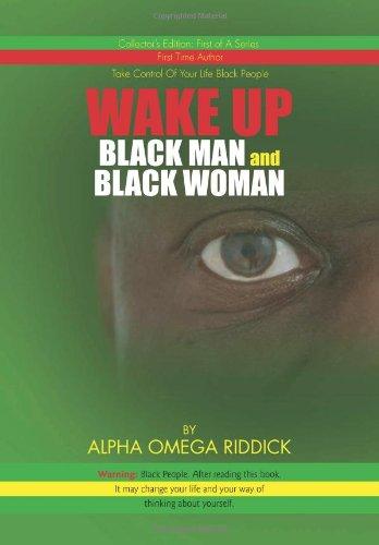 WAKE UP BLACK MAN and BLACK WOMAN ebook