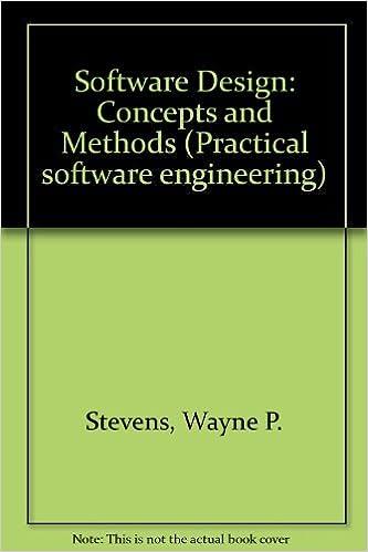 Software Design Concepts And Methods Practical Software Engineering Stevens Wayne P 9780138202422 Amazon Com Books