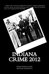 Indiana Crime 2012 (Indiana Crime Review)