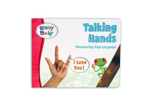 Read Online Brainy Baby Talking Hands: Discovering Sign Language pdf
