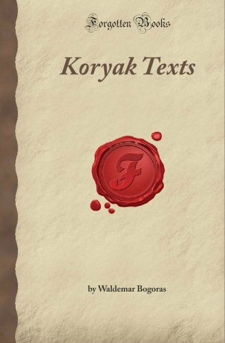 Download Koryak Texts (Forgotten Books) pdf epub