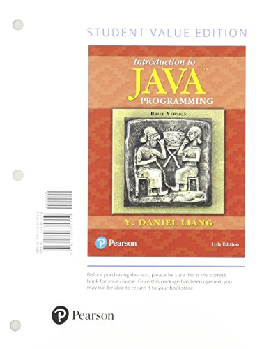 Introduction to Java Programming, Brief Version, Student Value Edition Plus MyProgrammingLab with Pearson eText - Access Card Package (11th Edition) by Pearson