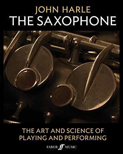 John Harle -- The Saxophone: The Art and Science of Playing and Performing, 2-Book Boxed Set (Faber Edition)