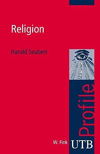 Religion (utb Profile, Band 3279)