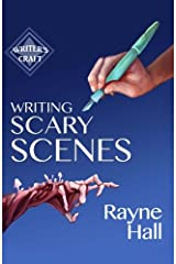 Writing Scary Scenes: Professional Techniques for Thrillers, Horror and Other Exciting Fiction (Writer's Craft) (Volume 2) Paperback