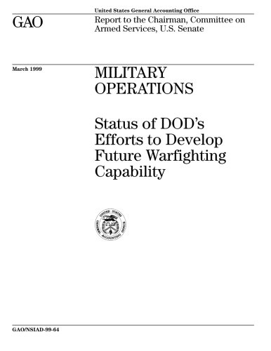 Military Operations (Military Operations: Status of DOD's Efforts to Develop Future Warfighting Capability)