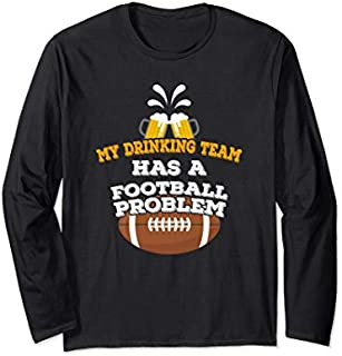 ⭐️⭐️⭐️ Birthday Gift Funny Football  My Drinking Team Has A Football Problem Need Funny Short/Long Sleeve Shirt/Hoodie