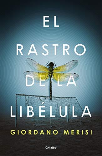 El rastro de la libélula (Spanish Edition) de [Merisi, Giordano]
