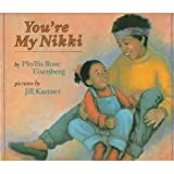 You're My Nikki, Phyllis R. Eisenberg, 0803711298