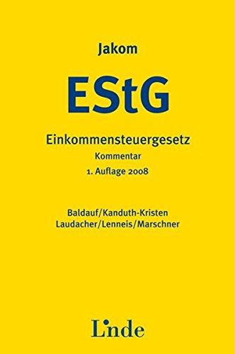 Jakom Einkommensteuergesetz 2008: EStG-Jahreskommentar
