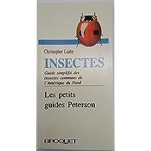 Les petits guides Peterson: Insectes