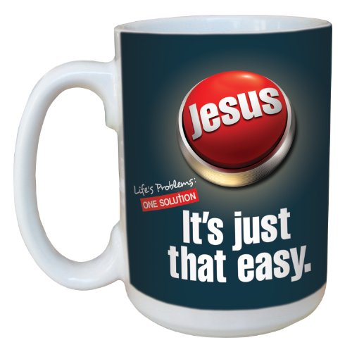 - Tree-Free Greetings lm44266 Jesus Easy Button: One Solution Ceramic Mug with Full-Sized Handle, 15-Ounce