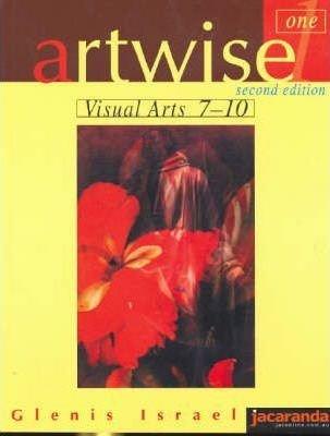 Artwise 1 Visual Arts 7-10 2E(Paperback) - 2017 Edition pdf