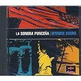 Opening Doors by La Sonora Poncena (1995-02-07)