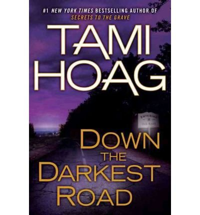 Down the Darkest RoadDOWN THE DARKEST ROAD by Hoag, Tami (Author) on Dec-27-2011 Hardcover PDF