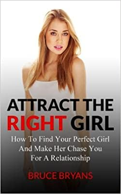 How To Find A Perfect Girl For You