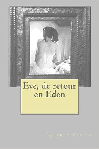 Eve, de retour en Eden