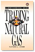 Trading Natural Gas: Cash, Futures, Options and Swaps