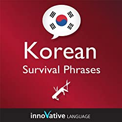Learn Korean - Survival Phrases Korean, Volume 1: Lessons 1-30
