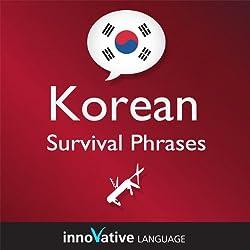 Learn Korean - Survival Phrases Korean, Volume 2: Lessons 31-60