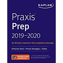 Praxis Prep 2019-2020: 8 Practice Tests + Proven Strategies + Online (Kaplan Test Prep)