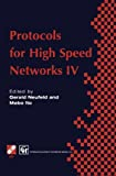 Protocols for High Speed Networks IV, , 147576314X