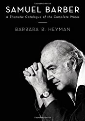 Samuel Barber: A Thematic Catalogue of the Complete Works
