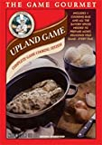 The Game Gourmet Upland Game
