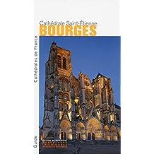 Bourges: Cathédrale Saint-Etienne