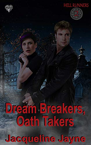 Dream Breakers, Oath Takers (Hell Runners Book 2) by [Jayne, Jacqueline]