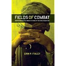 Fields of Combat: Understanding PTSD among Veterans of Iraq and Afghanistan