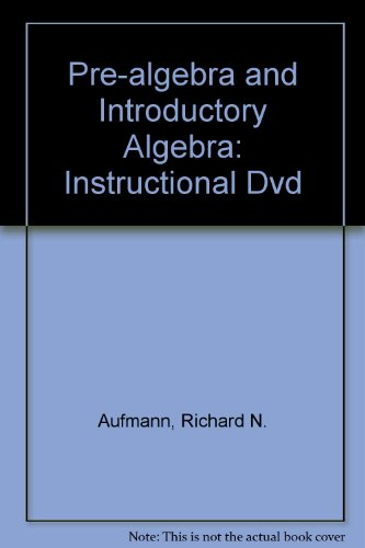 Pre-algebra and Introductory Algebra: Instructional Dvd