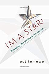I'm a STAR!: Managing the gifting and the gifted... Paperback