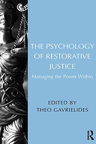 !Best The Psychology of Restorative Justice: Managing the Power Within W.O.R.D