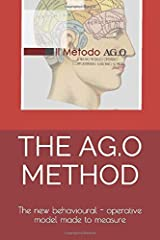 THE AG.O METHOD: The new behavioural - operative model made to measure (Italian Edition) Paperback