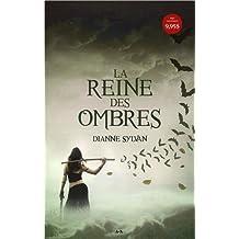 Le monde de l'Ombre, tome 1 - La reine des ombres