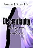 Discontinuity, Amalie J. Rush Hill, 1608130525