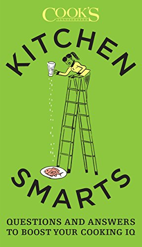 Kitchen smarts questions and answers to boost your cooking iq kitchen smarts questions and answers to boost your cooking iq kindle edition by john burgoyne the editors at cooks illustrated fandeluxe Choice Image