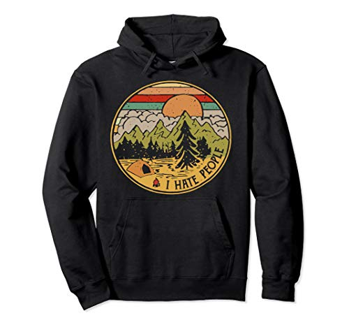 Love Camping I Hate People Funny Camping Pullover - People Hate Hoodie I