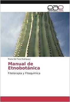 Book Manual de Etnobotánica: Fitoterapia y Fitoquímica