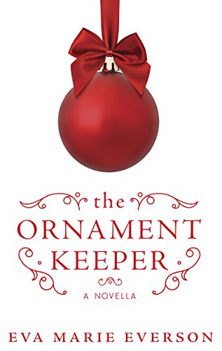 The Ornament Keeper: A Novella (Ornaments Selling Hallmark)